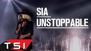 Sia - Unstoppable ( Lyrics )