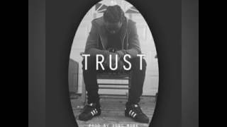 MG - Trust Prod. By: Yung Murk