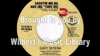 SAGUTIN MO NA AKO (NG 'YONG OO) - Gary Bereña
