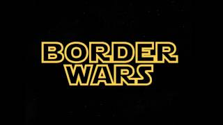 Border Wars: A High Quality Start to 2017