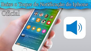 "Baixar Ringtone Oficial - ""Ding"" Iphone 6s/6s Plus - Notification Ringtone Apple"