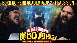 BOKU NO HERO ACADEMIA OP 2 - PEACE SIGN LATINO