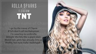 Rolla Sparks feat. F. Charm - TNT (Official New Single)