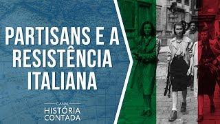 """Bella ciao"" - Resistência Italiana na 2ª Guerra Mundial"