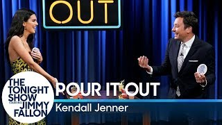 Pour It Out w/Kendall Jenner