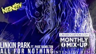 Linkin Park ft. Page Hamilton - All For Nothing (Intensity Remix)