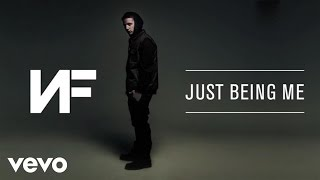 NF - Just Being Me (Audio)
