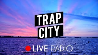 Trap City Radio | 24/7 Live Stream | Trap Music, Chill Trap, Future Bass & Rap 📺