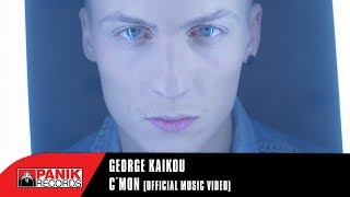 George Kaikou - C'mon | Official Music Video