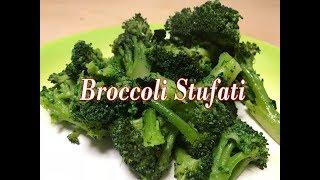 Broccoli Stufati Ricetta Facilissima