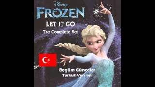 Frozen - Let It Go(Aldırma) (Turkish Version)