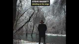"""Steve Bassett - """"Trust Me"""""""