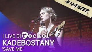 "Kadebostany, i live di Rockol: ""Save Me"" #NoFilter"