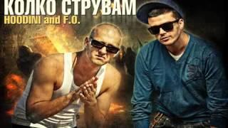 Hoodini feat. F. O. - Kolko Struvam