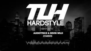 Audiotricz & Devin Wild - Zombies (Edit) [HQ + HD]