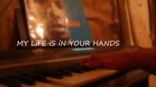 [TiFF] My life is in your hands w lyrics