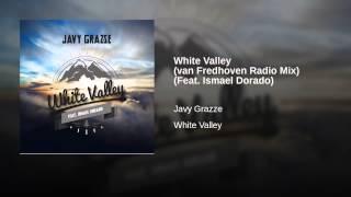 White Valley (van Fredhoven Radio Mix) (Feat. Ismael Dorado)