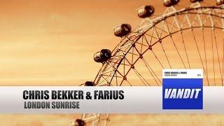 Chris Bekker & Farius - London Sunrise