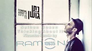 ♫ Thinking About It  ǀ Nathan Goshen ǀ Kizomba Remix by Ramon10635