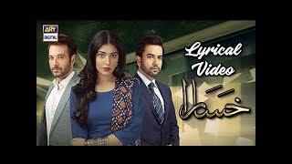 Khasara OST | Singer: Rahat Fateh Ali Khan | With Lyrics