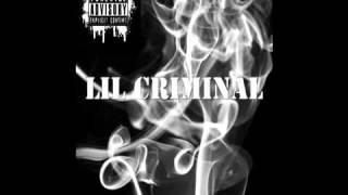 Lil Criminal - Set It Off