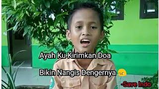 Bocah Suara Merdu nyanyi lagu Ayah Ku Kirimkan Doa :(  VIRAL!