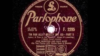 IVOR MORETON AND DAVE KAYE - TIN PAN ALLEY MEDLEY NO 83 PART 2