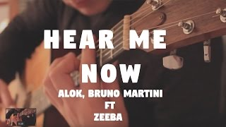 "Alok, Bruno Martini feat Zeeba ""Hear Me Now"" on Fingerstyle by Fabio Lima"