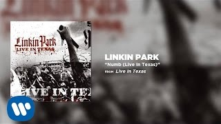 Numb [Live in Texas] - Linkin Park