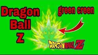 Green screen vidéo télécharger dragon ball z kai