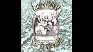 Loukaniko y lxs perrxs - Complicidad