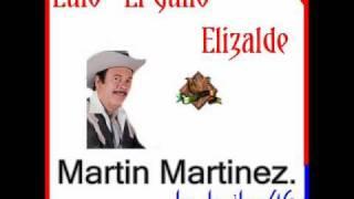 Martin Martinez - Lalo El Gallo Elizalde