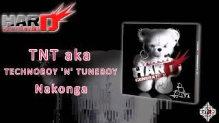 TNT aka TECHNOBOY 'N' TUNEBOY - Nakonga [HARD GENERATION VOL.4 - TRACK 12]