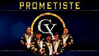 Grupo Clave Equis - Prometiste (Vídeo Letra) Sencillo 2016