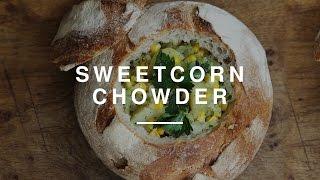 Niomi Smart - Sweetcorn Chowder | Eat Smart | Wild Dish