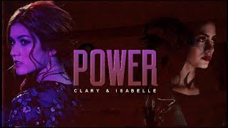 We Got The Power ▫️Clary & Isabelle [+3A]