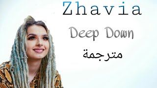 Zhavia - Deep Down (مترجمة)