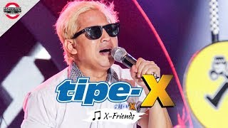 [TIPE-X TERBARU OFFICIAL MB2016] X-FRIENDS [Live Konser Mari Berdanska 2016 di Bandung]
