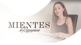 Mientes - Camila (Carolina Ross cover) #RossAPiano