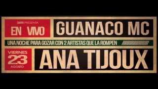 GUANACO en Oppikoppi - Anita Tijoux live en Quito