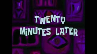 "SpongeBob all time cards part 3 ""Twenty minutes later"""