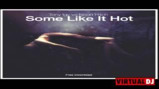 Tony Igy vs Neon Hich-Some Like it hot