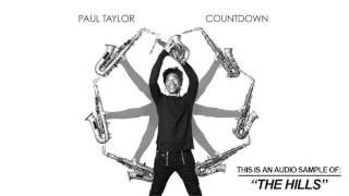 Paul Taylor - The Hills (Song Teaser)