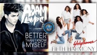 Adam Lambert Vs Fifth Harmony - Better than my sledgehammer (Mashup)