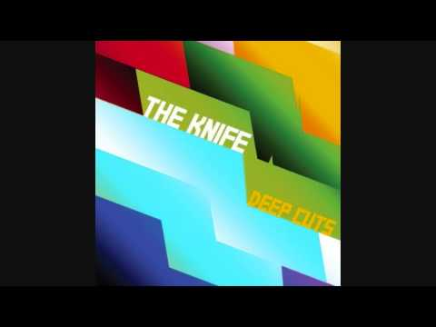 the-knife-is-it-medicine-deep-cuts-10-unkillable333music