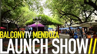 BALCONYTV MENDOZA LAUNCH SHOW