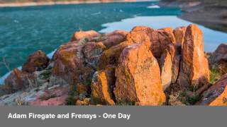 Adam Firegate and Frensys - One Day
