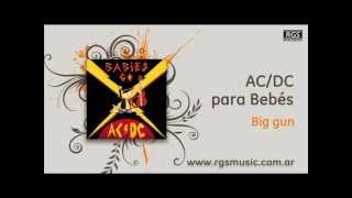 AC/DC para Bebés - Big gun