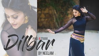 DILBAR | Satyameva Jayate | Choreography by Neelam | Dance Cover