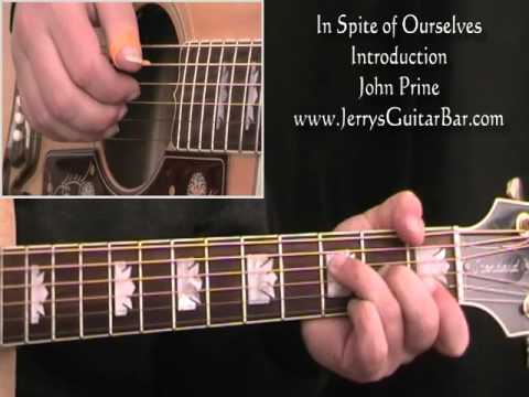 How To Play John Prine In Spite of Ourselves (intro only) Chords ...